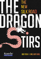 The Dragon Stirs- The New Silk Road (Preview version 精华版)