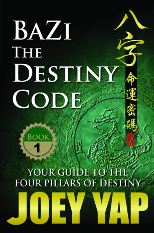 BaZi - The Destiny Code (Book 1)