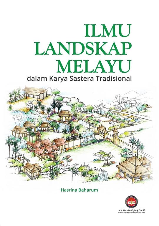 Ilmu Landskap Melayu dalam Karya Sastera Tradisional