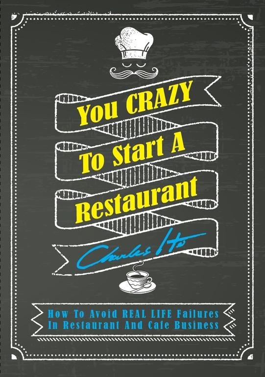 You CRAZY to Start a Restaurant